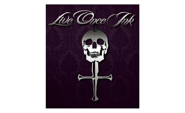 Live Once Ink