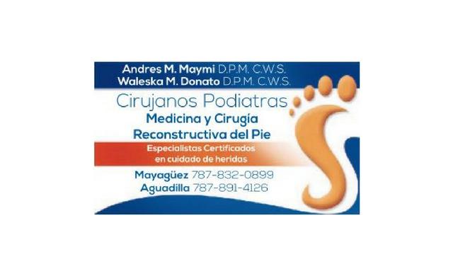 Cirujanos Podiatras - Waleska M. Donato, Andres M. Maymi